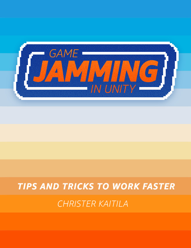 Game Jamming in Unity