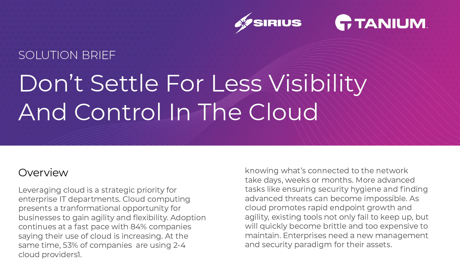 Solution Brief: Don't Settle For Less Visibility And Control In The Cloud