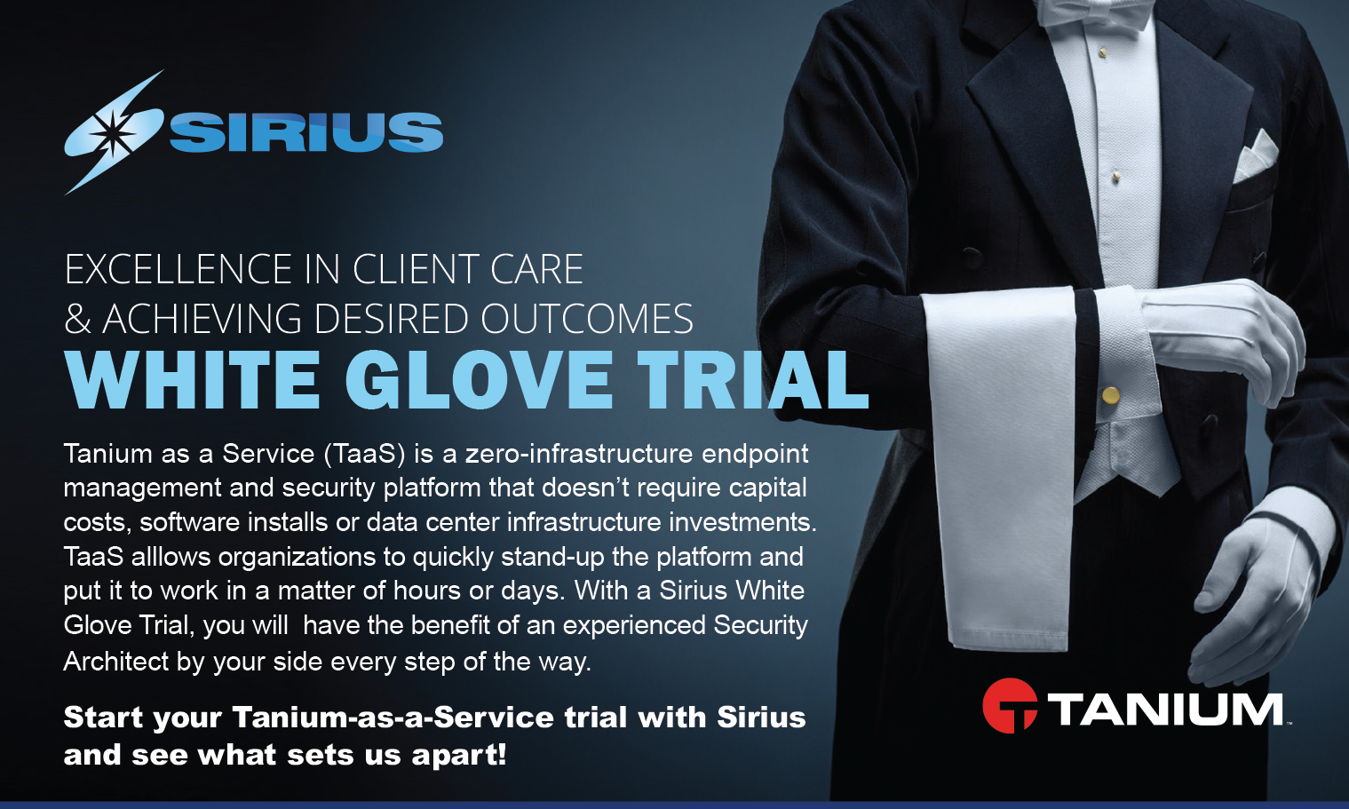 Excellence in client care & achieving desired outcomes: Whit Glove Trial