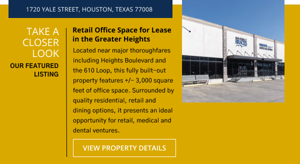 Take a Closer Look | Belvoir Featured Listing | Retail Office Space for Lease in the Greater Heights | 1720 Yale Street, Houston, Texas 77008