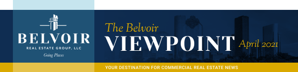 The Belvoir Viewpoint - April 2021 - Your destination for commercial real estate news