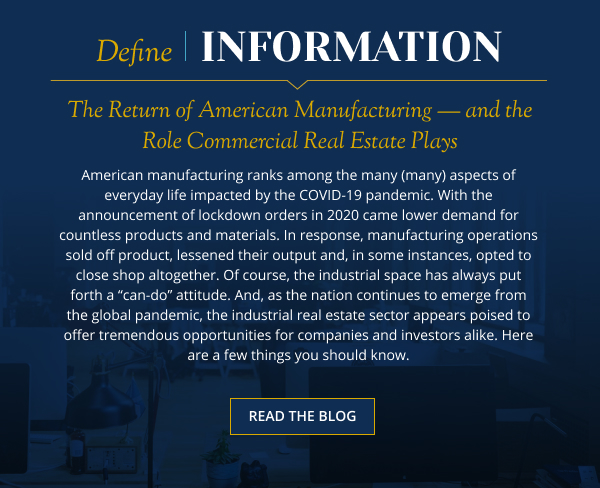 The Return of American Manufacturing — and the Role Commercial Real Estate Plays