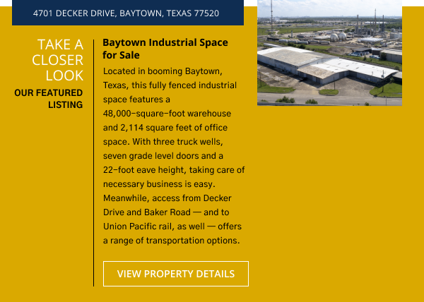 Take a Closer Look   Belvoir Featured Listing - Baytown Industrial Space for Sale   4701 Decker Drive, Baytown, Texas 77520