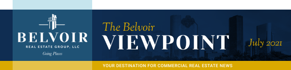 The Belvoir Viewpoint - July 2021 - Your destination for commercial real estate news