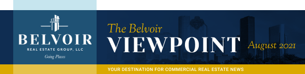 The Belvoir Viewpoint - August 2021 - Your destination for commercial real estate news