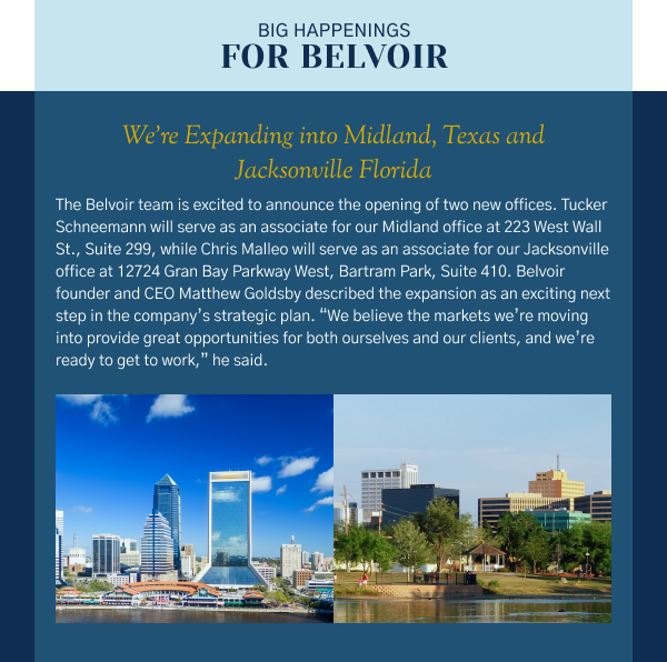Big Happenings for Belvoir - We're Expanding into Midland, Texas and Jacksonville Florida
