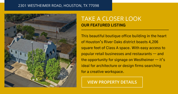 Take a Closer Look | Belvoir Featured Listing - Office Space for Sale | 2301 Westheimer Road, Houston, TX 77098