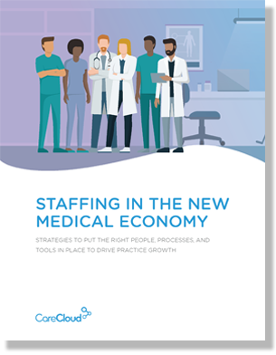 Staffing in the New Medical Economy