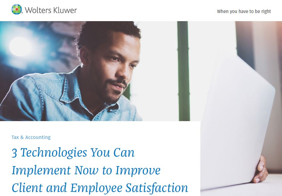 3 Technologies You Can Implement Now to Improve Client and Employee Satisfaction