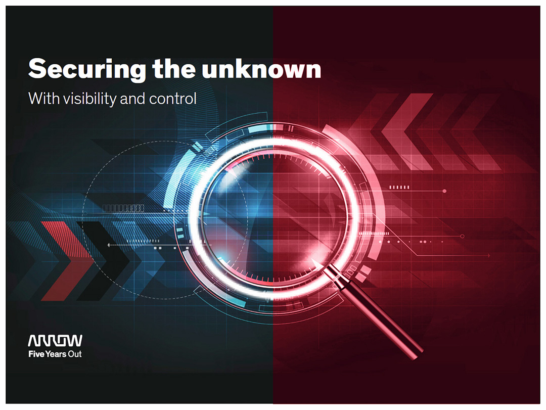 Arrow ECS ANZ Securing the unknown eBook