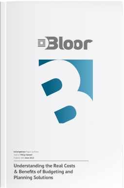 Bloor research report: Understanding the Real Costs & Benefits of Budgeting and Planning Solutions