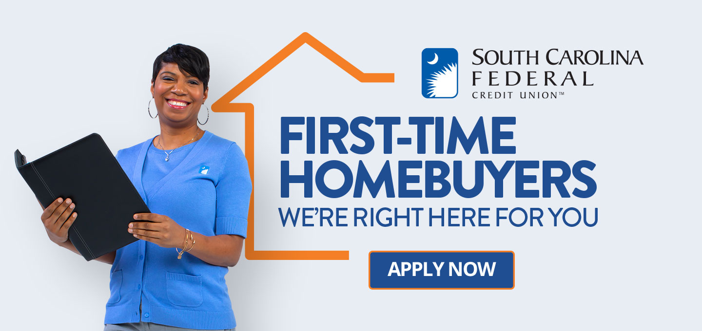 First-Time Homebuyers, We're right here for you.