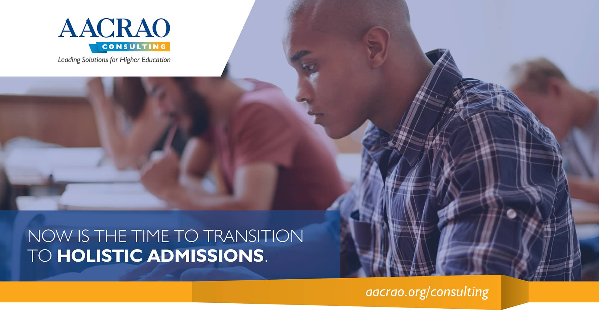 Student in the classroom, with headline: Now is the time to transition to holistic admissions.
