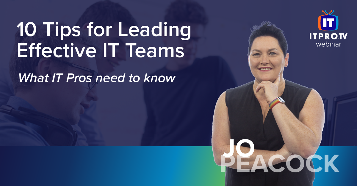 10 Tips for Leading Effective IT Teams