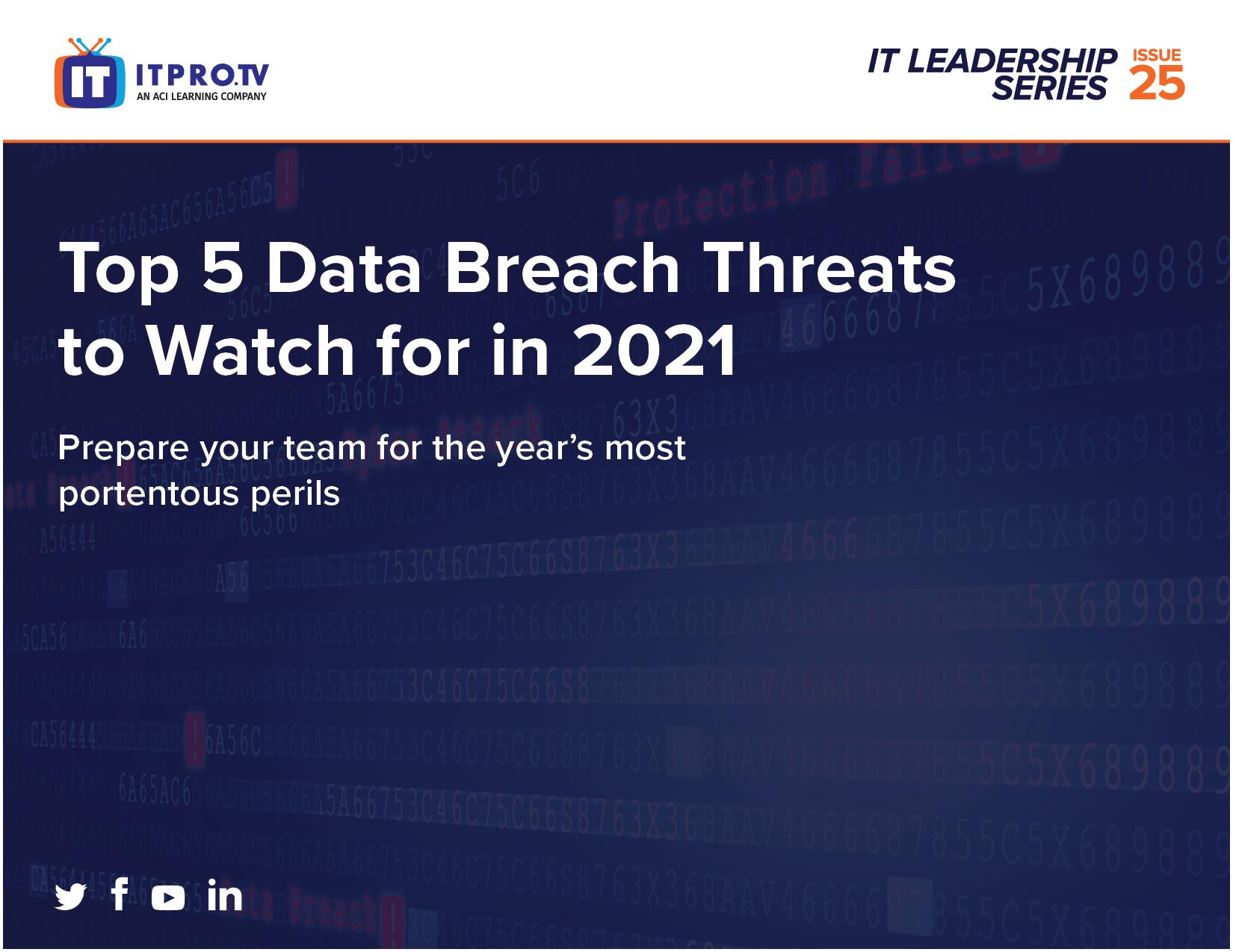 Top 5 Data Breach Threats for 2021