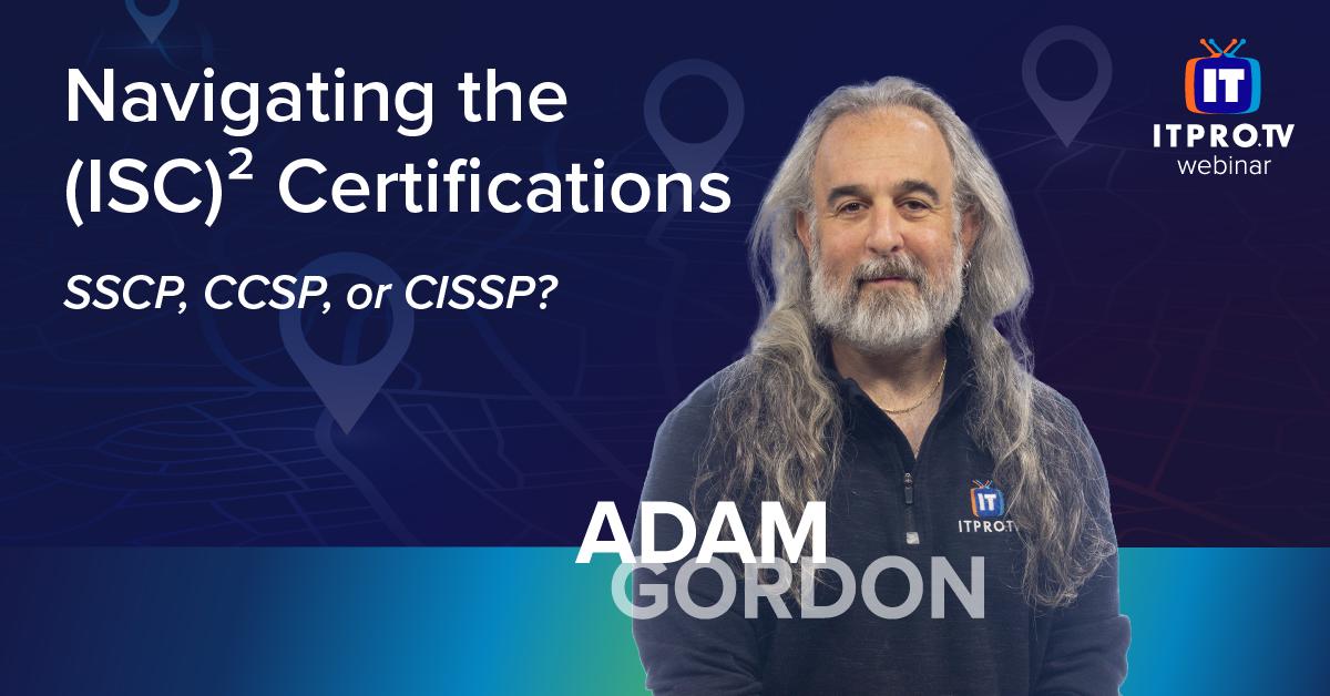 Navigating ISC2 Certifications