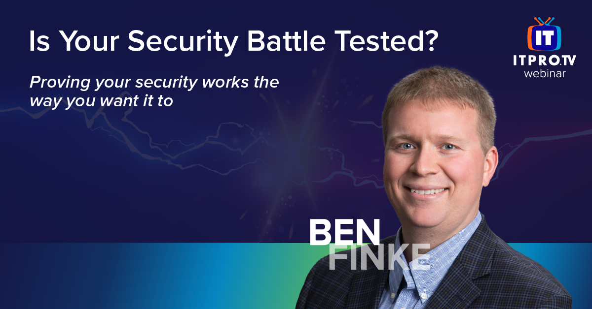 Is Your Security Battle Tested? webinar