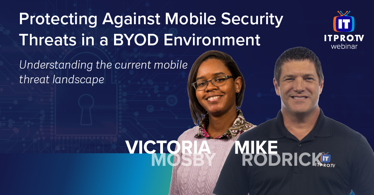Protecting Against Mobile Security Threats in a BYOD Environment