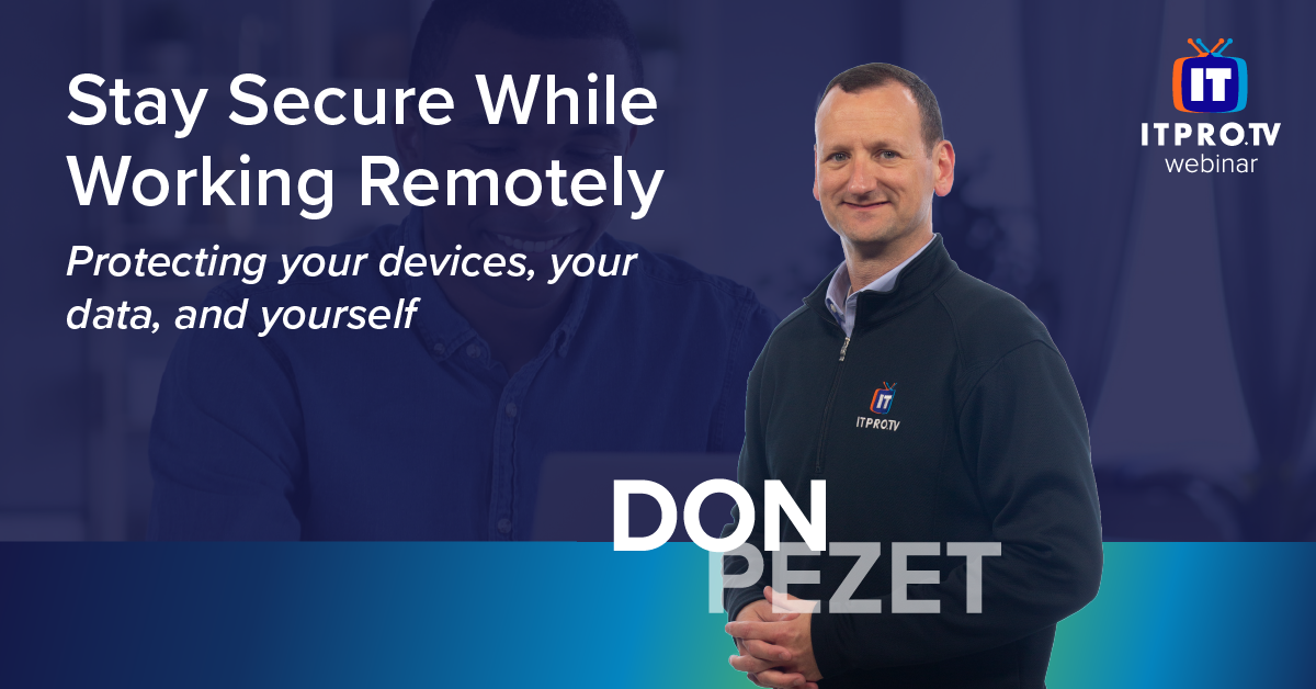 Stay Secure While Working Remotely