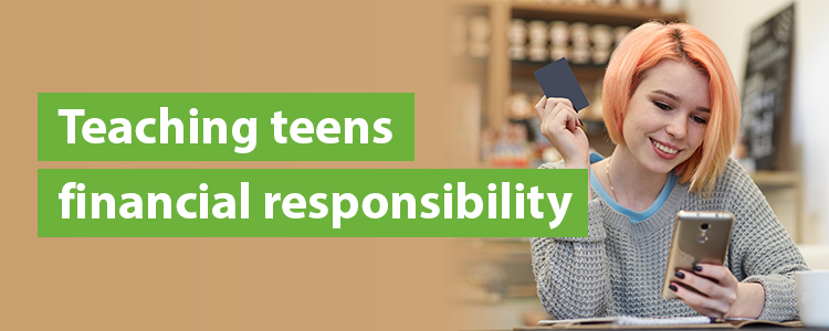 Teaching Teens Financial Responsibility