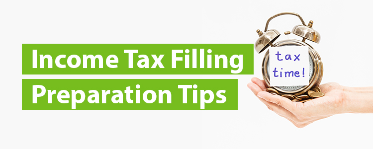 Income Tax Filling Preparation Tips