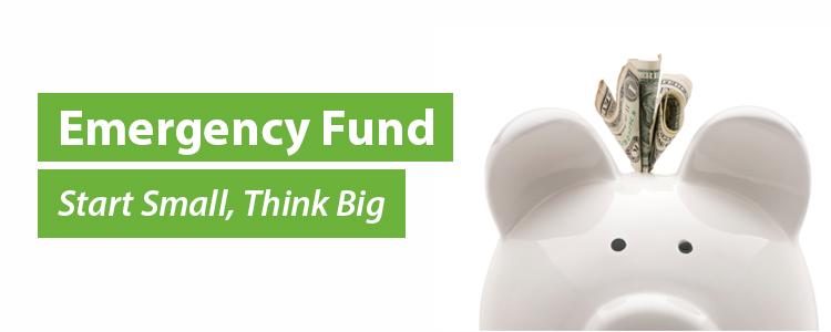 Emergency Fund - Start Small, Think Big