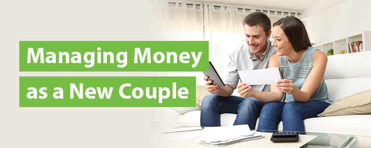 Managing Money as a New Couple