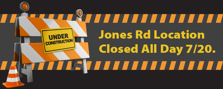 Jones Rd Closed All Day Saturday, July 20th