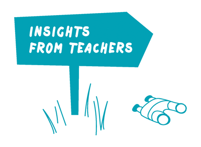 sign that says 'insights from teachers'