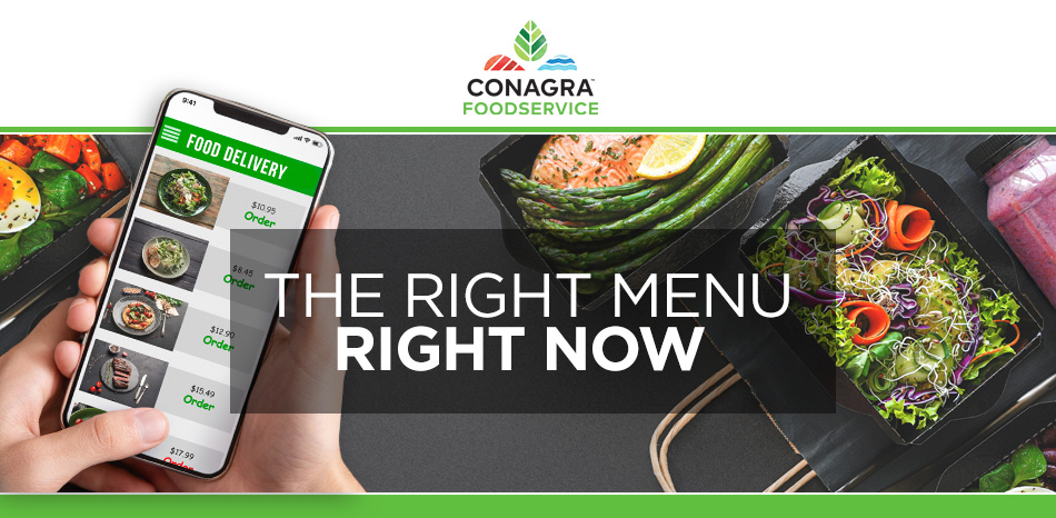 Conagra Foodservice - The Right Menu Right Now