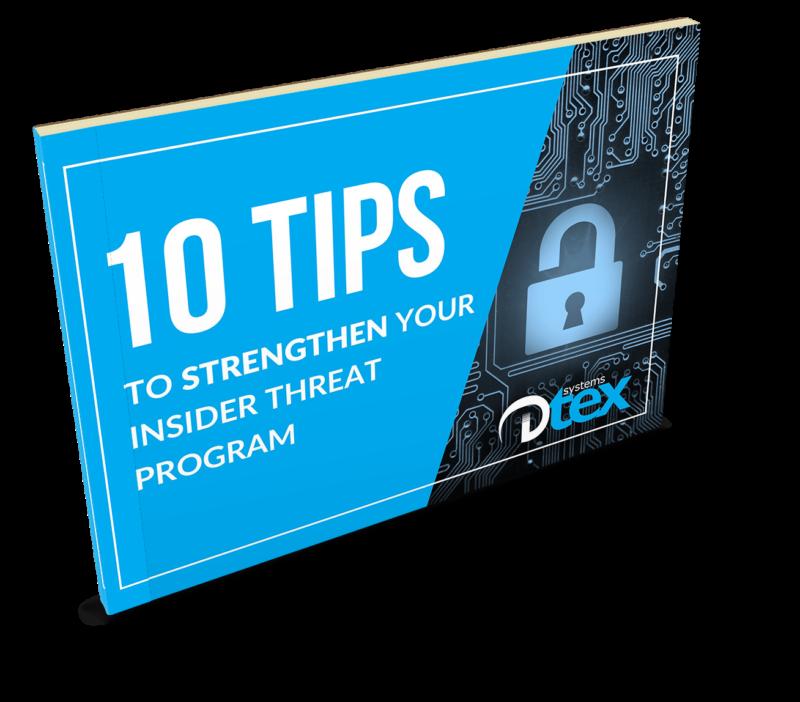10 Tips To Strengthen Your Insider Threat Program