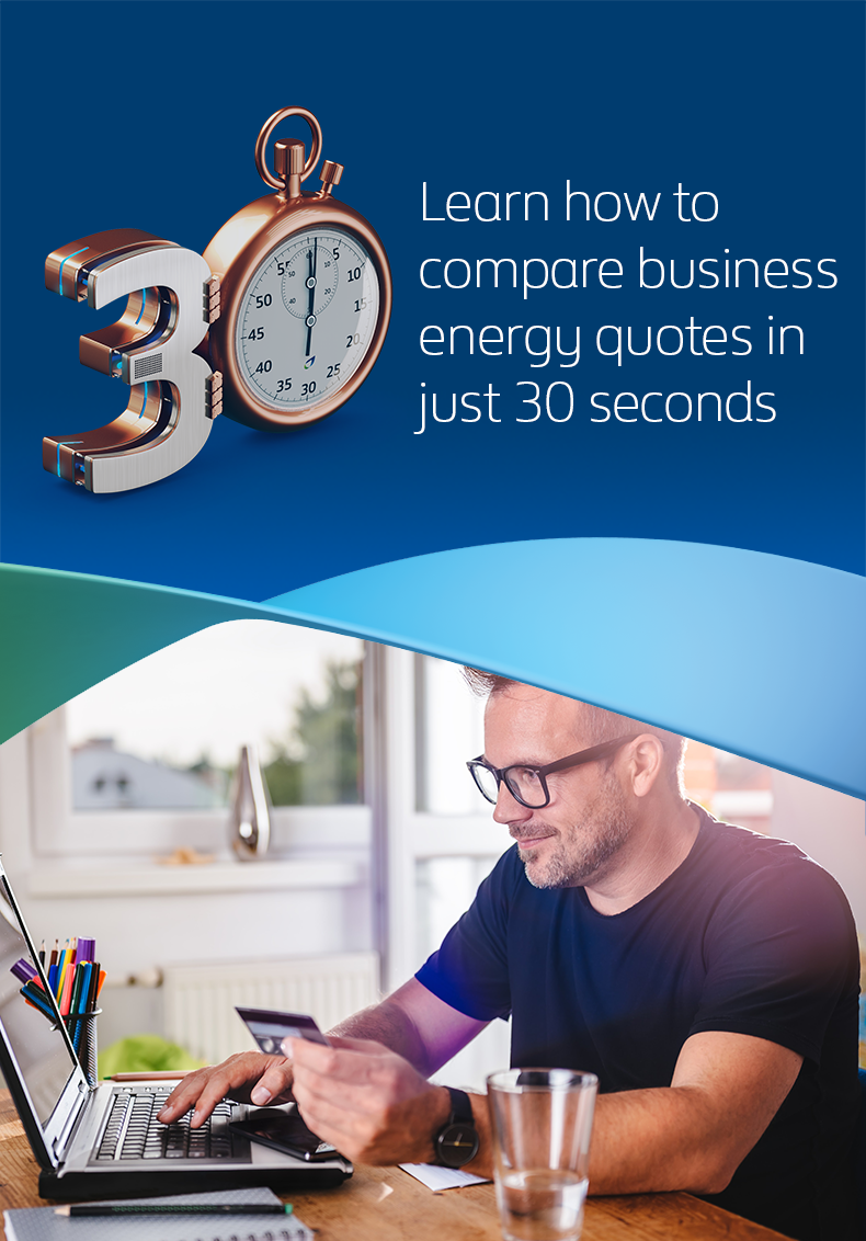 Learn how to compare business energy quotes in just 30 seconds