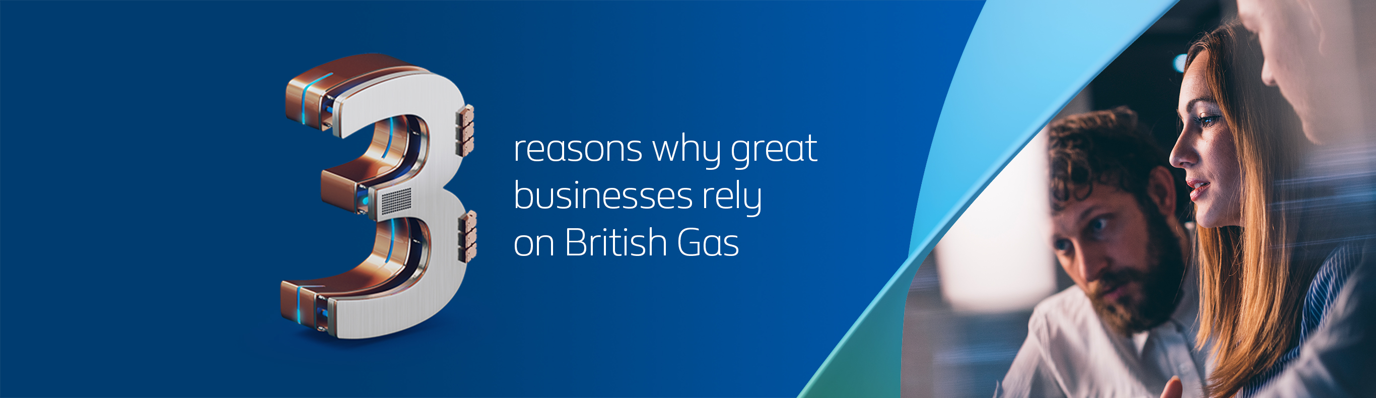 3 reasons why great businesses rely on British Gas
