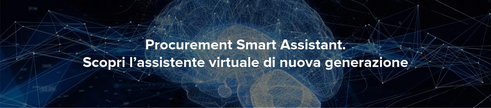 Procurement Smart Assistant: assistente virtuale di nuova generazione