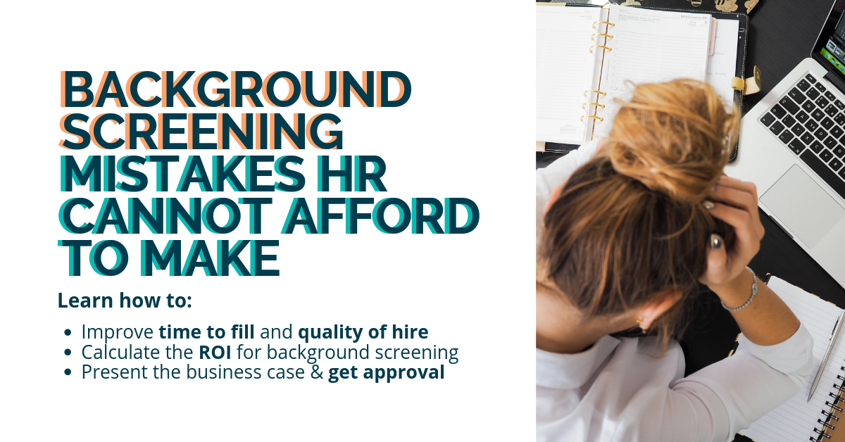 Background Screening Mistakes HR Cannot Afford webinar