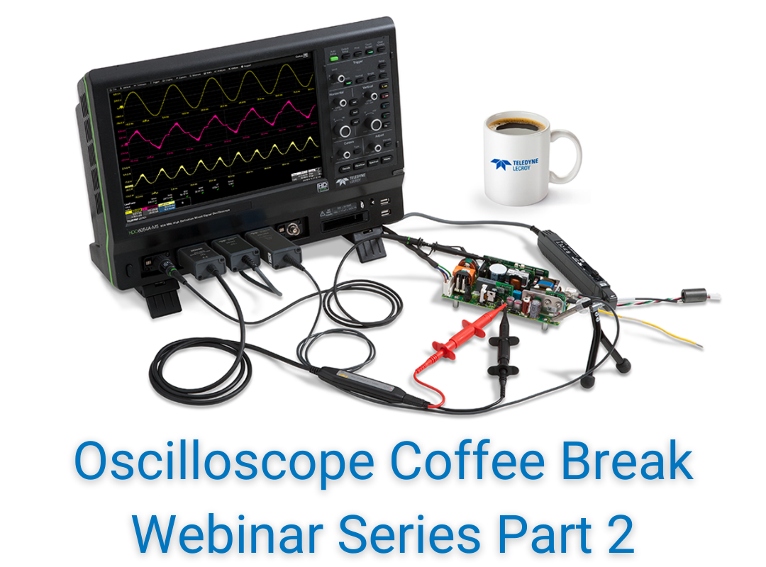 Getting Your Oscilloscope Set Up Correctly Webinar