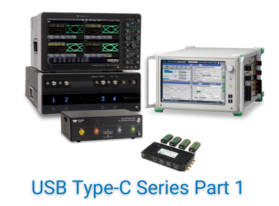Introduction to USB Type-C® Technologies Physical Layer Testing Webinar