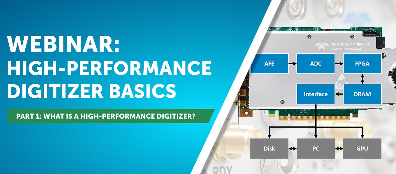 Webinar - High-Performance Digitizer Basics Part 1