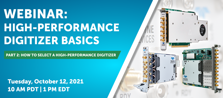 Webinar - High-Performance Digitizer Basics Part 2