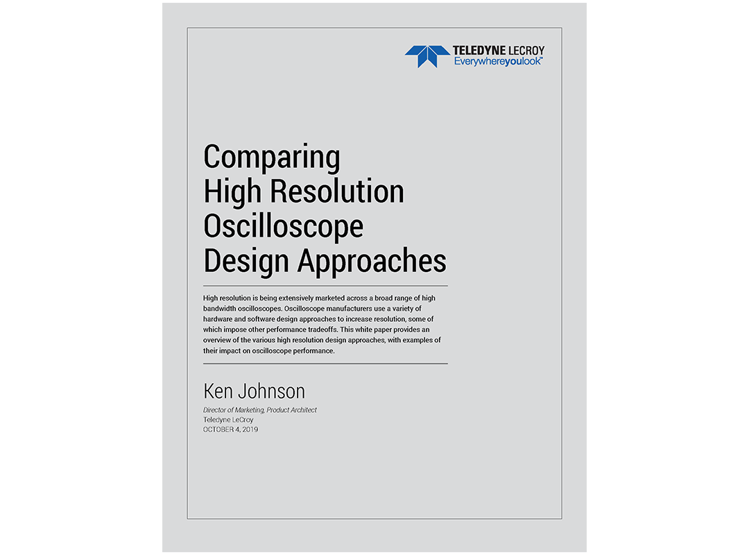 White Paper: Comparing High Resolution Oscilloscope Design Approaches