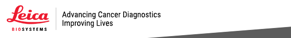 Leica Biosystems - Advancing Cancer Diagnostics, Improving Lives