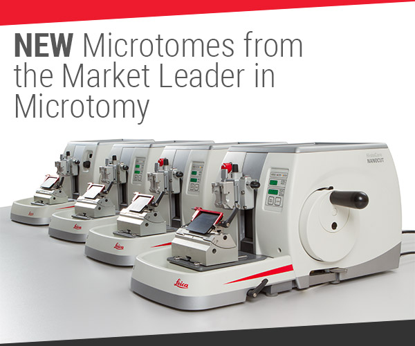 NEW Microtomes from Leica Biosystems