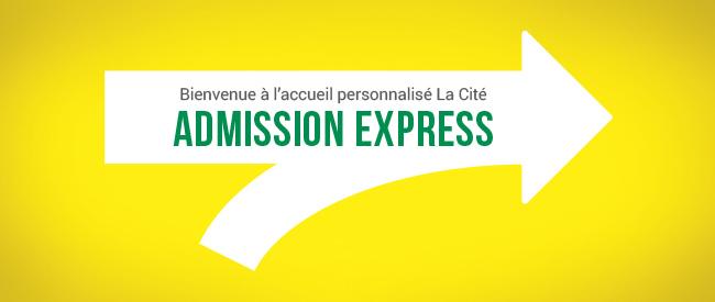 Admission Express - Session personnalisée pour compléter votre demande d'admission