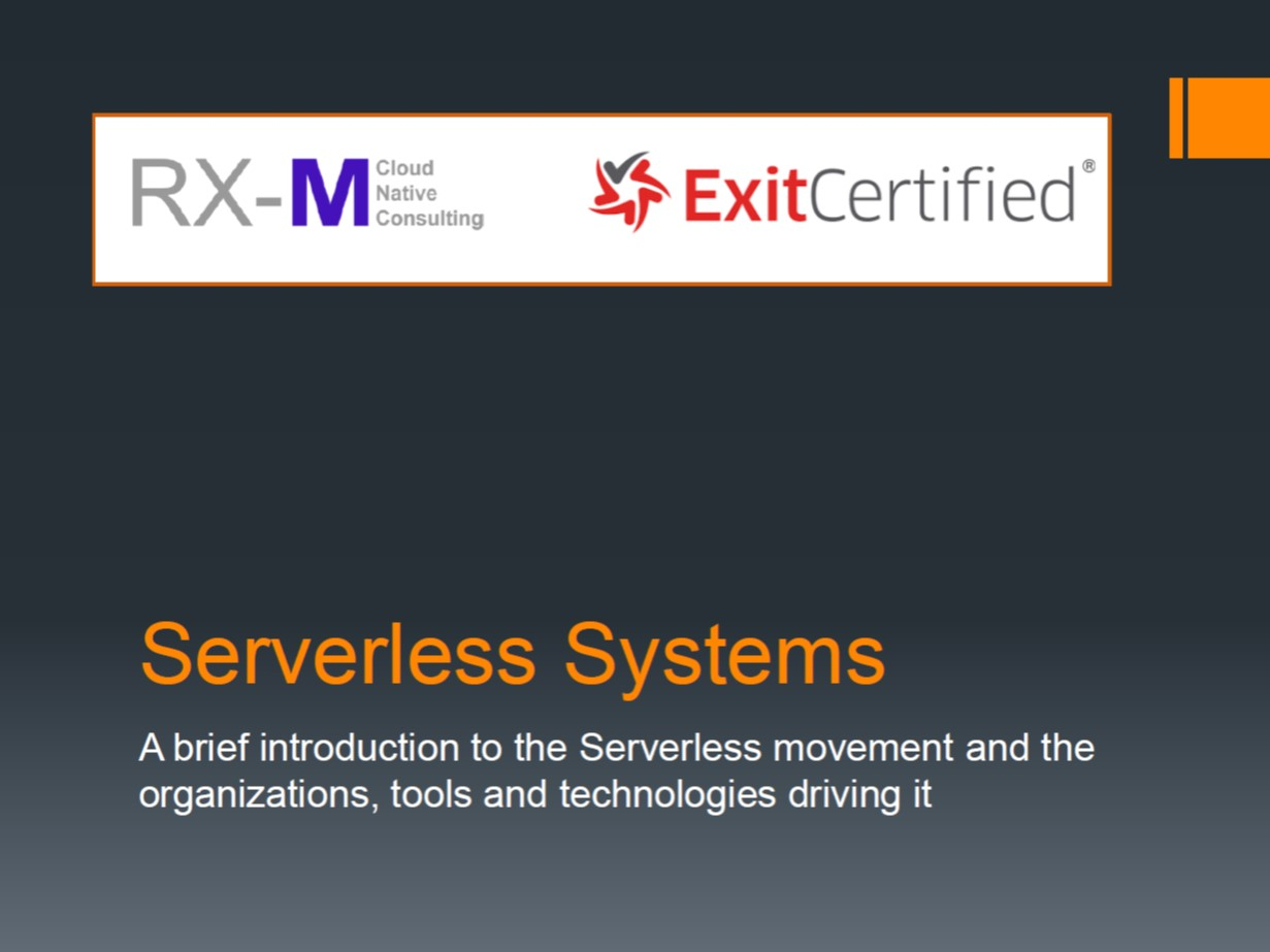 RX-M and ExitCertified - Serverless Systems