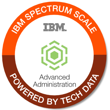 Tech Data - IBM Spectrum Scale Advanced Administrator badge
