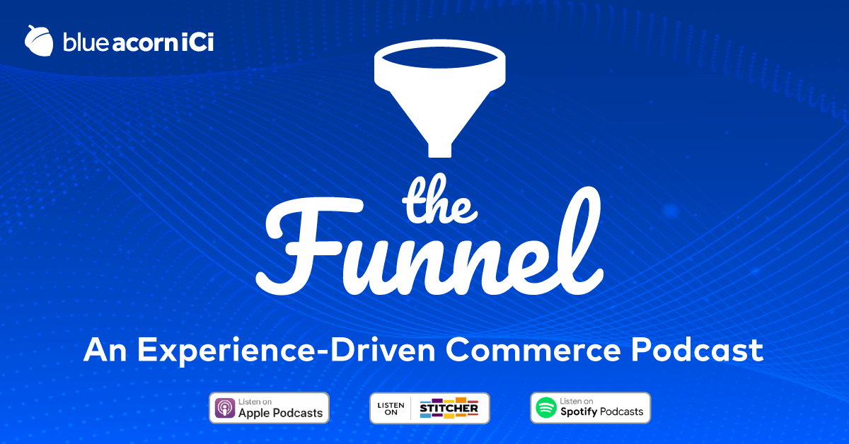 The Funnel Podcast -- Listen Today!
