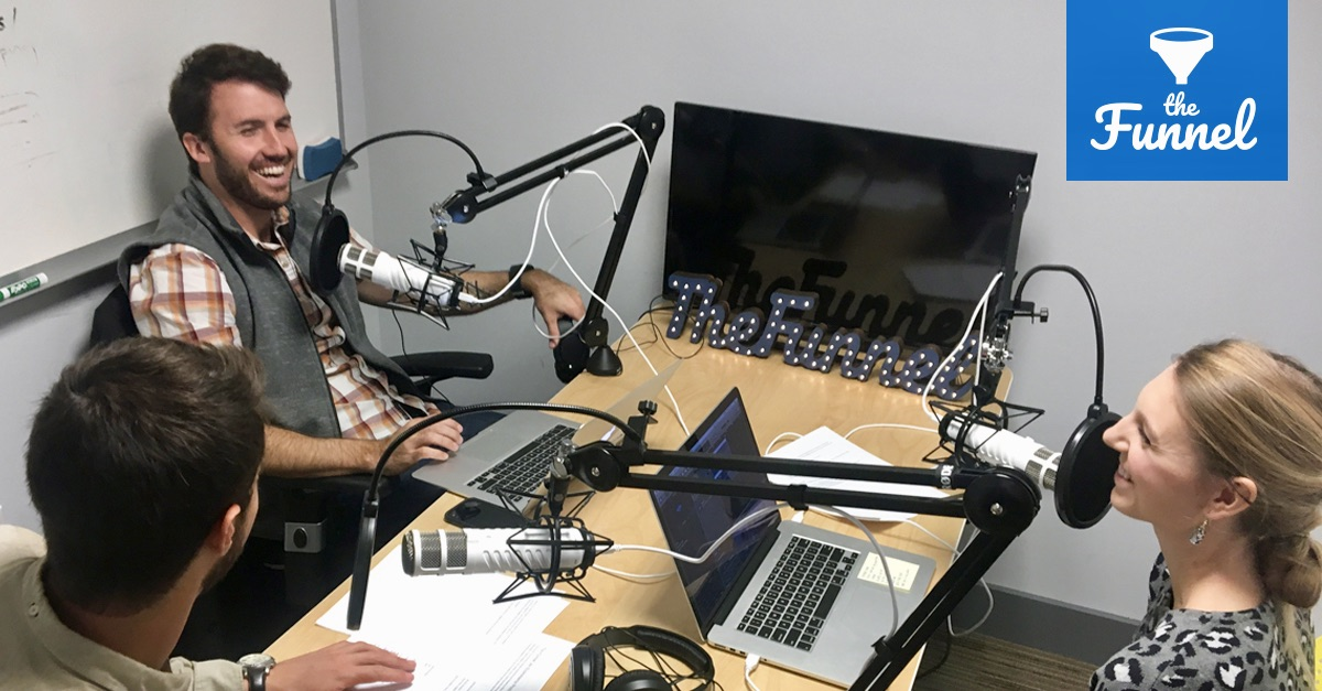 The Funnel Podcast Hosts