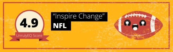 NFL - 'Inspire Change' - 4.9 EQ Score