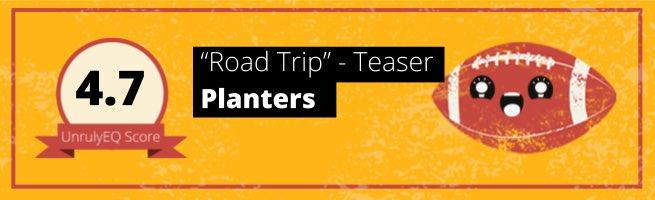 Planters - 'Road Trip' - 4.7 EQ Score