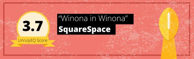 SquareSpace - 'Winona in Winona' - 3.7 EQ Score
